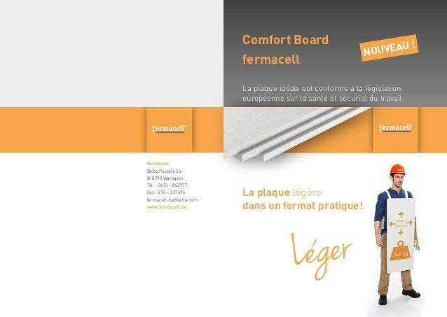 Comfort Board fermacell  ! ouveau n  La plaque idéale est conforme à la législation européenne sur la santé et sécurité du...