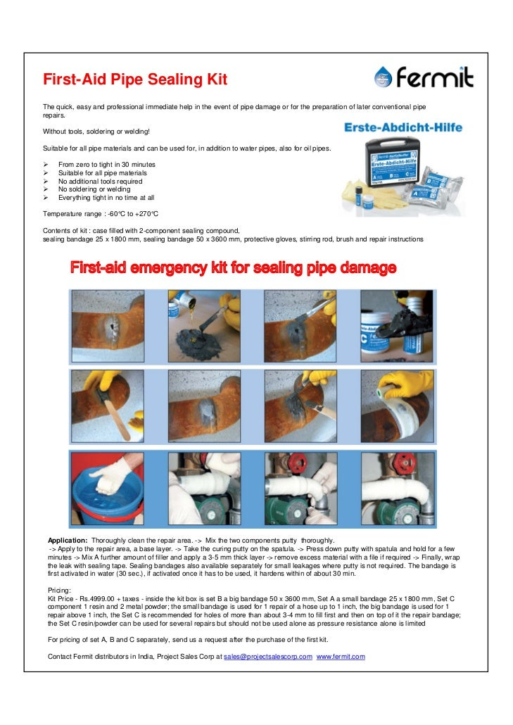 First-Aid Pipe Sealing KitThe quick, easy and professional immediate help in the event of pipe damage or for the preparati...
