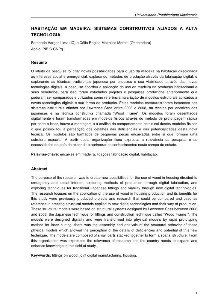 Universidade Presbiteriana MackenzieHABITAÇÃO EM MADEIRA: SISTEMAS CONSTRUTIVOS ALIADOS A ALTATECNOLOGIAFernanda Vargas Li...