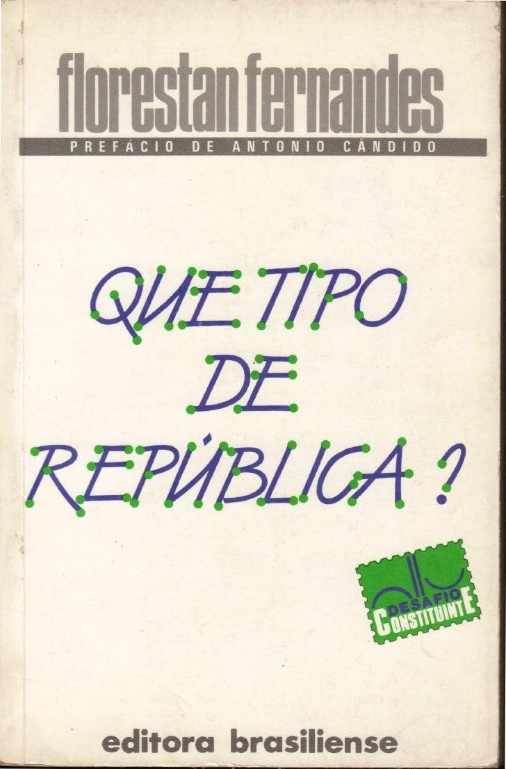 Fernandes, florestan. que_tipo_de_republica