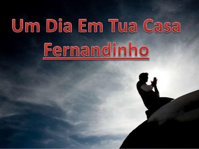 Fernandinho - Um Dia Em Tua Casa Versão 1