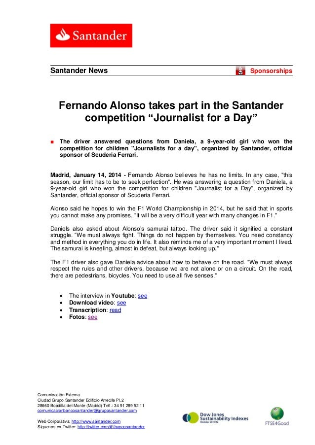 "Santander News  Sponsorships  Fernando Alonso takes part in the Santander competition ""Journalist for a Day"" ■  The driver..."