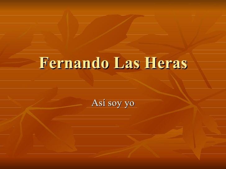 Fernando Las Heras Así soy yo