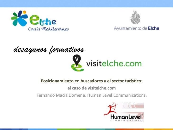 desayunos formativos        Posicionamiento en buscadores y el sector turís3co:                        el ...