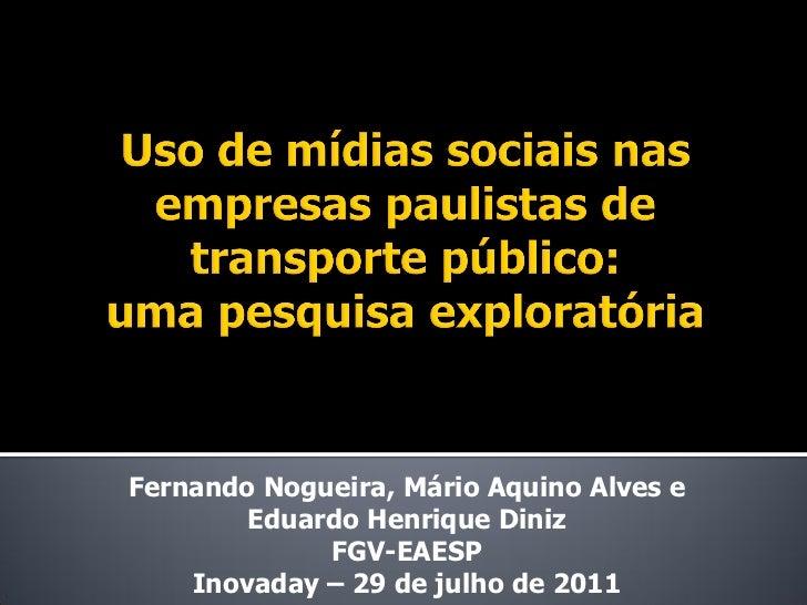 Fernando Nogueira: O uso de mídias sociais nas empresas paulista de transportes metropolitanos