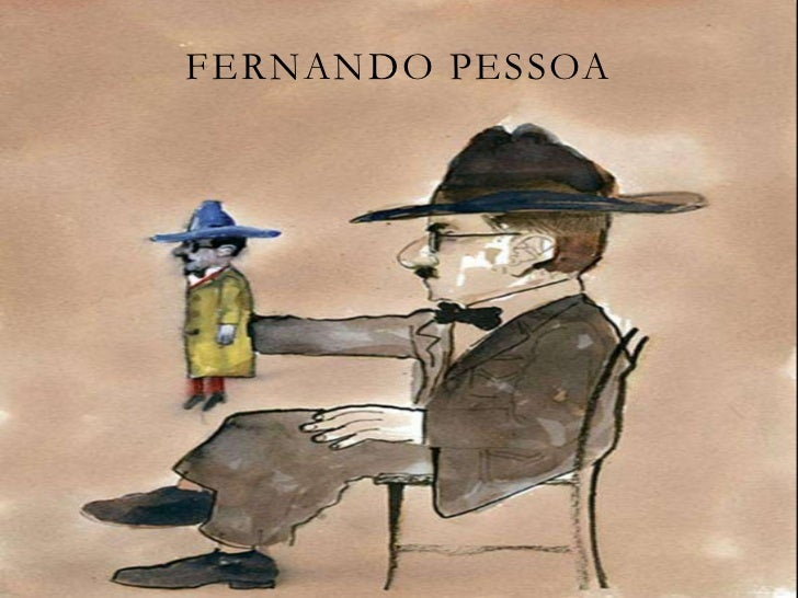 Fernando Pessoa - Ele mesmo