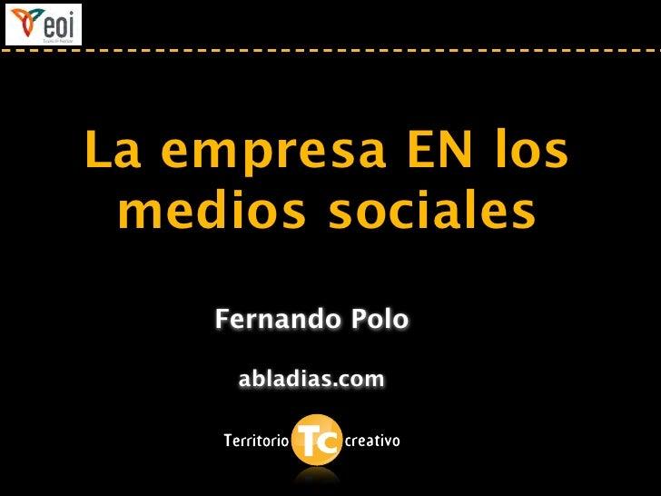 La empresa EN los medios sociales