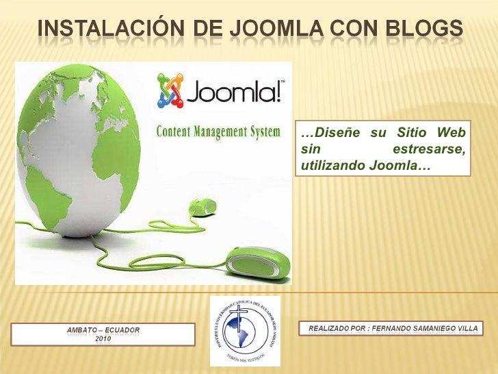 … Diseñe su Sitio Web sin estresarse, utilizando Joomla…