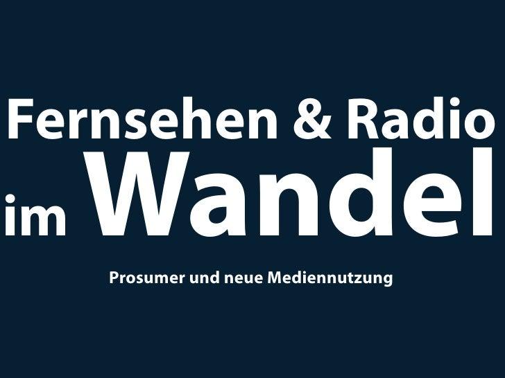 Fernsehen & Radio im Wandel