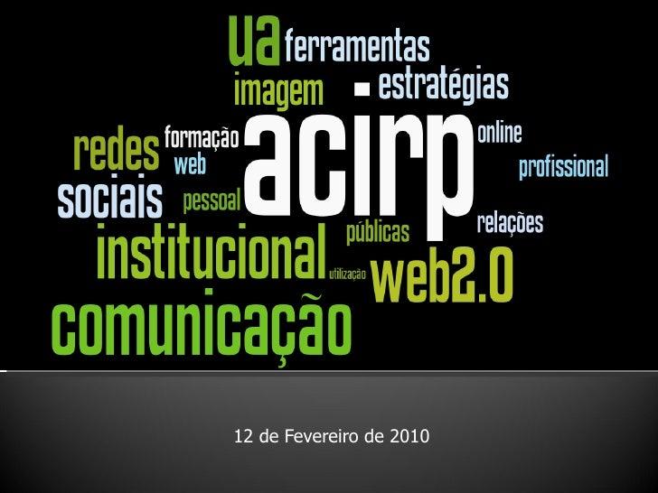 WEB 2.0 - ferramentas eestratégias de utilização pessoal, profissional e institucional