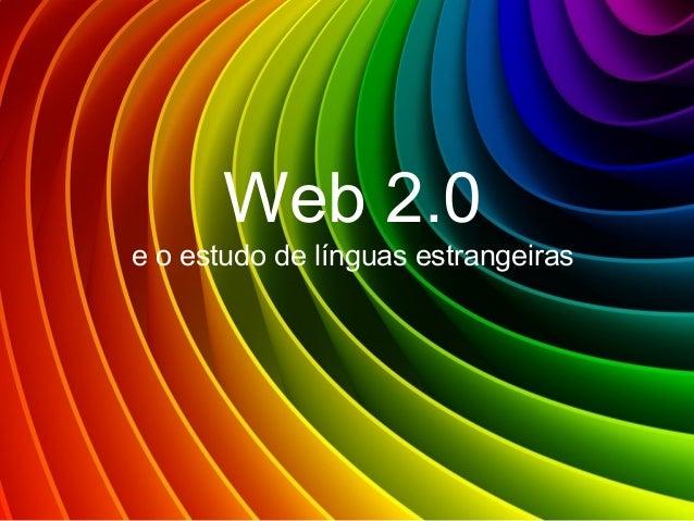Web 2.0e o estudo de línguas estrangeiras