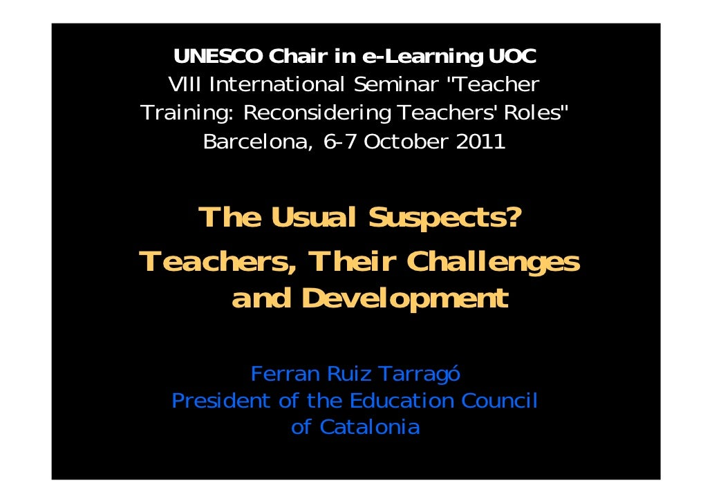 The Usual Suspects? Teachers, Their Challenges and Development (By Ferran Ruiz Tarragó)