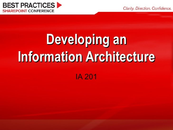 Developing an Information Architecture IA 201
