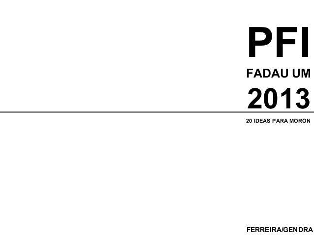 PFIFADAU UM 2013 FERREIRA/GENDRA 20 IDEAS PARA MORÓN
