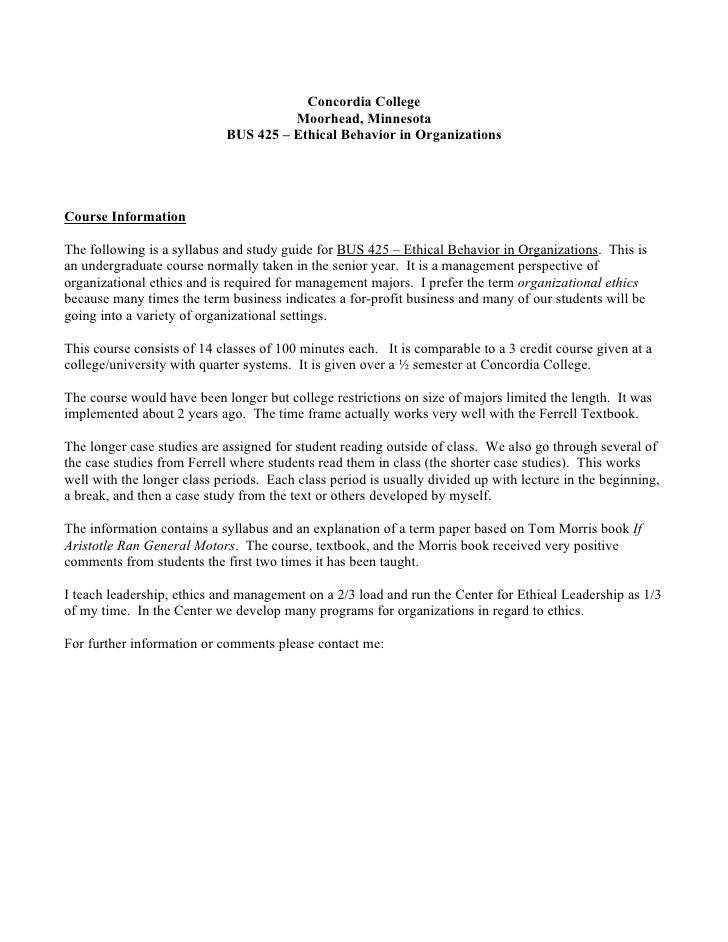 Concordia College                                       Moorhead, Minnesota                             BUS 425 – Ethical ...