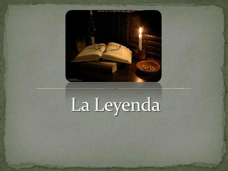 La Leyenda<br />