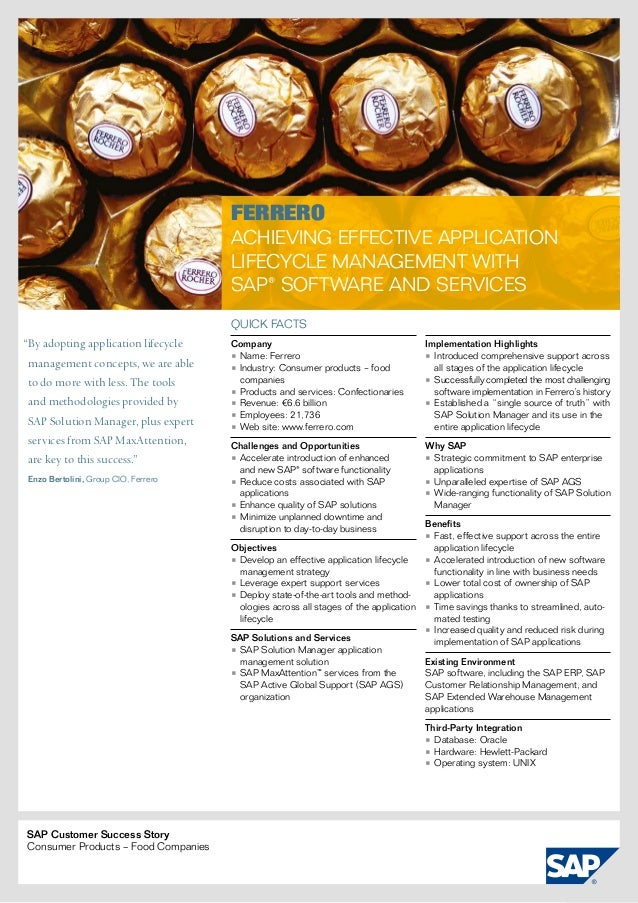 """FERRERO  Achieving Effective Application Lifecycle Management with SAP® Software and Services Quick facts  """"By adopting a..."""