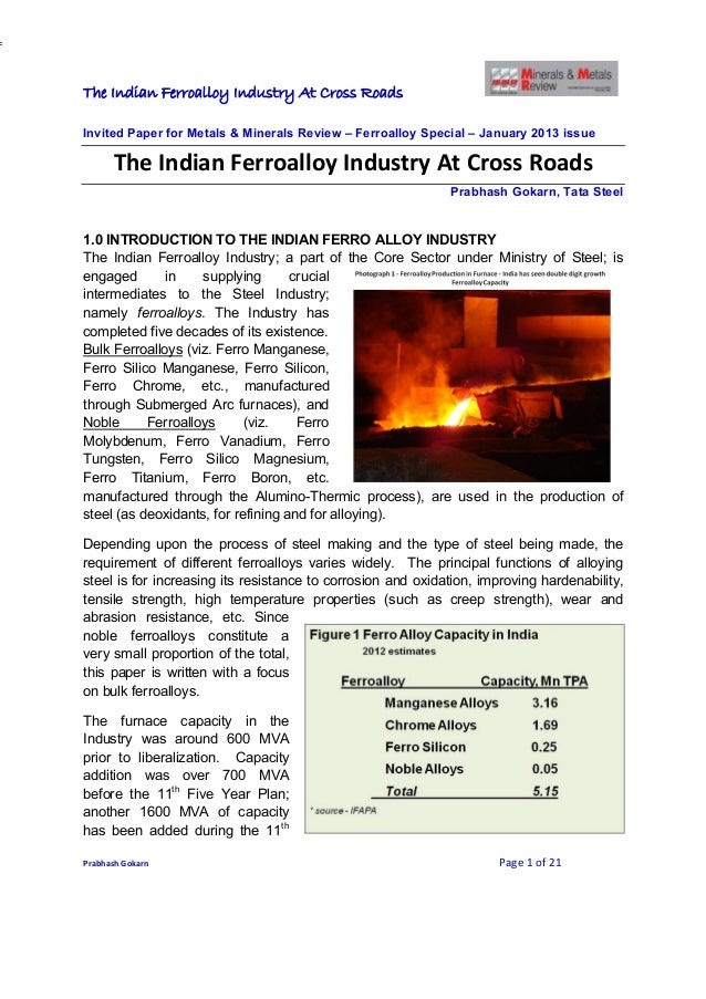 The Indian Ferroalloy Industry At Cross RoadsInvited Paper for Metals & Minerals Review – Ferroalloy Special – January 201...