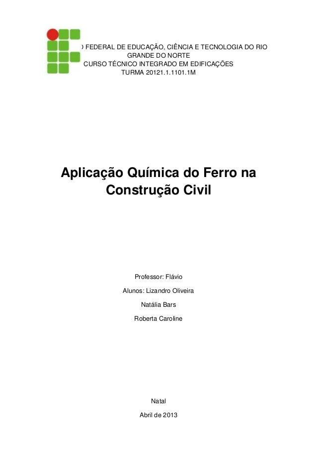 INSTITUTO FEDERAL DE EDUCAÇÃO, CIÊNCIA E TECNOLOGIA DO RIO                     GRANDE DO NORTE         CURSO TÉCNICO INTEG...