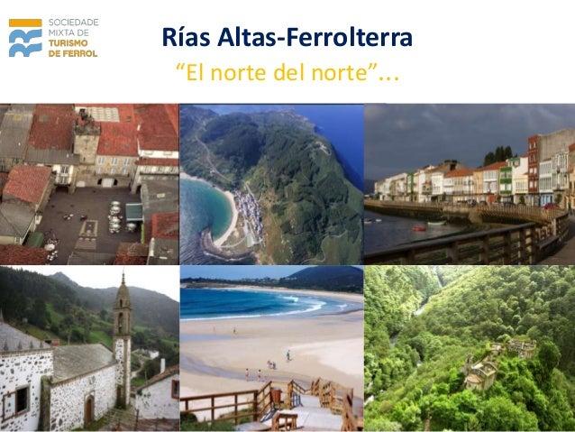 """Rías Altas-Ferrolterra """"El norte del norte""""..."""