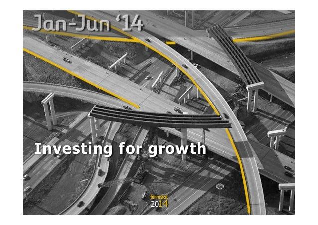 Ferrovial: Investor Presentation Jan Jun 2014 | Presentación Inversores Ene Jun 2014