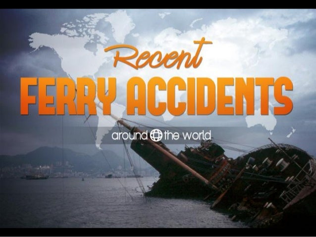 Ferry accidents Around the World