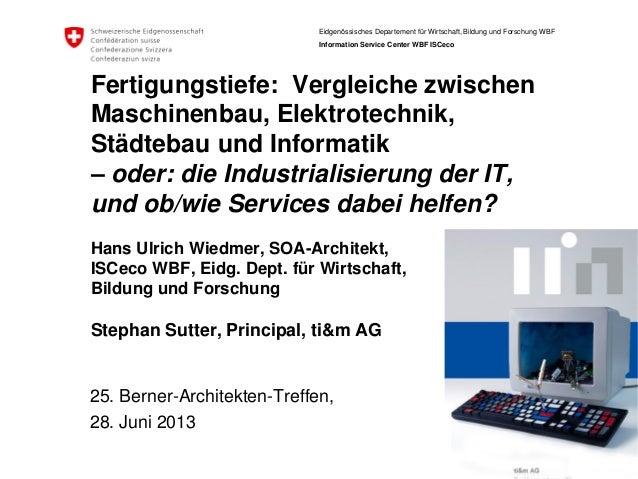 Fertigungstiefe: Vergleiche zwischen Maschinenbau, Elektrotechnik, Staedtebau und Informatik