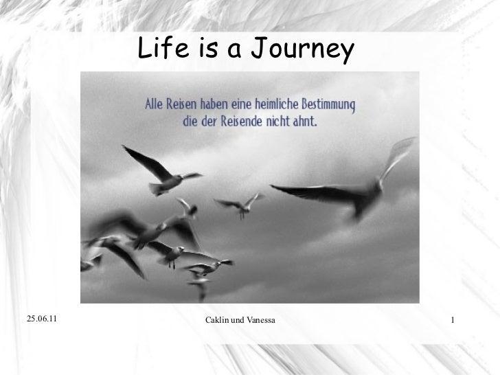 <ul>Life is a Journey   </ul>