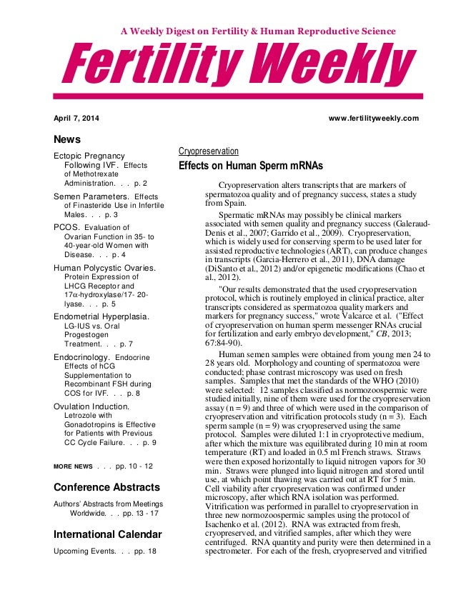 Fertility Weekly A Weekly Digest on Fertility & Human Reproductive Science April 7, 2014 News Ectopic Pregnancy Following ...