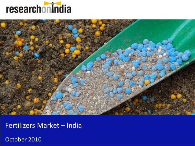 Fertilizers Market – India October 2010