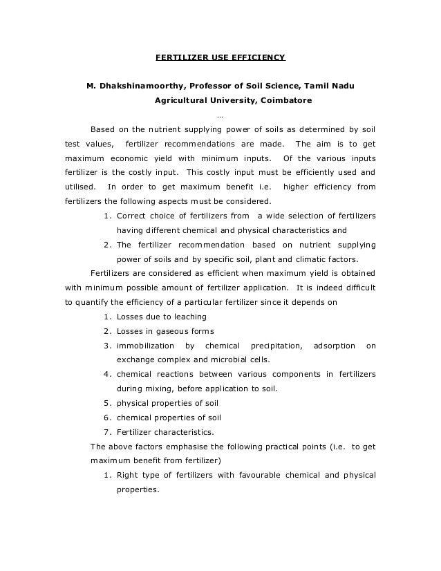 FERTILIZER USE EFFICIENCY      M. Dhakshinamoorthy, Professor of Soil Science, Tamil Nadu                         Agricult...