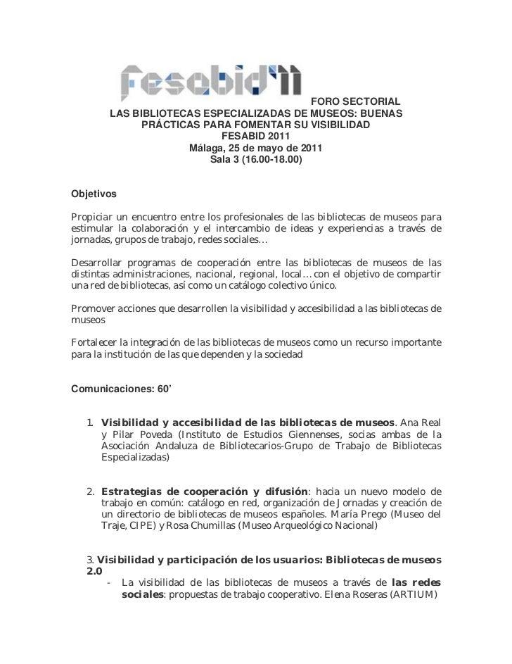 FORO SECTORIAL        LAS BIBLIOTECAS ESPECIALIZADAS DE MUSEOS: BUENAS              PRÁCTICAS PARA FOMENTAR SU VISIBILIDAD...