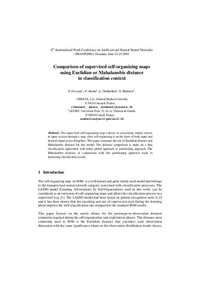 Fessant aknin oukhellou_midenet_2001:comparison_of_supervised_self_organizing_maps_using_euclidian_or_mahalanobis_distance_in_classification_context