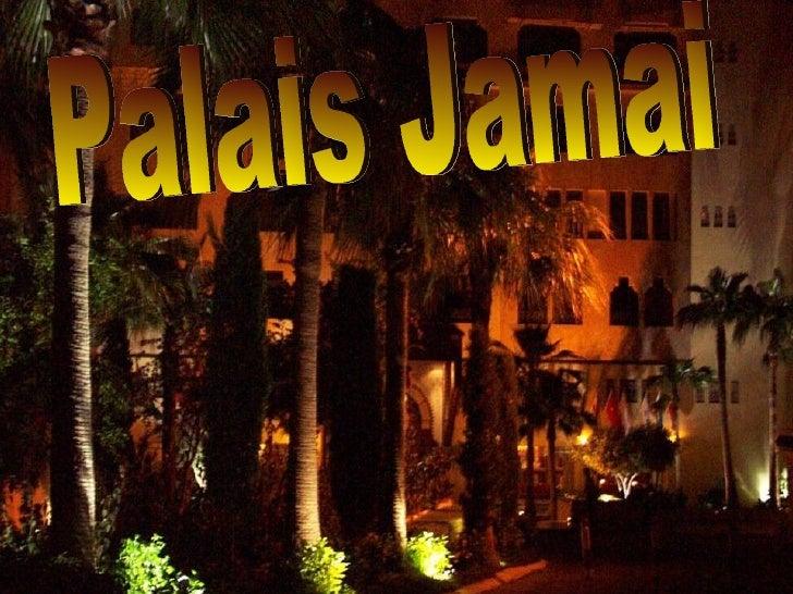 Palais Jamai
