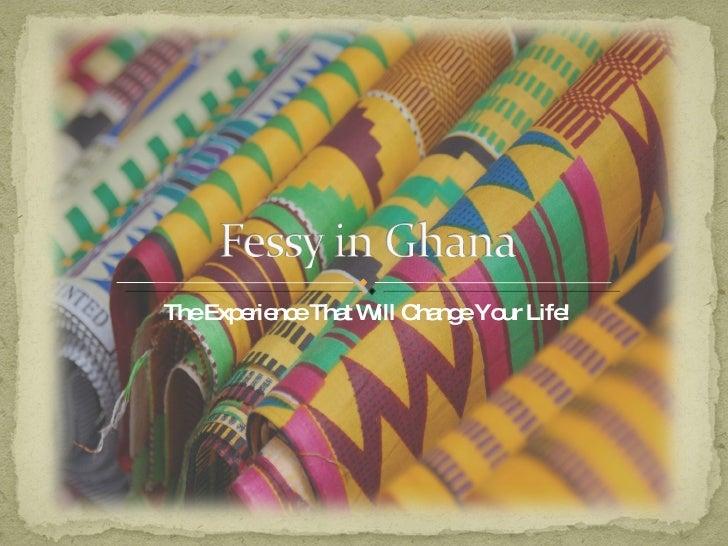 Fessy in Ghana