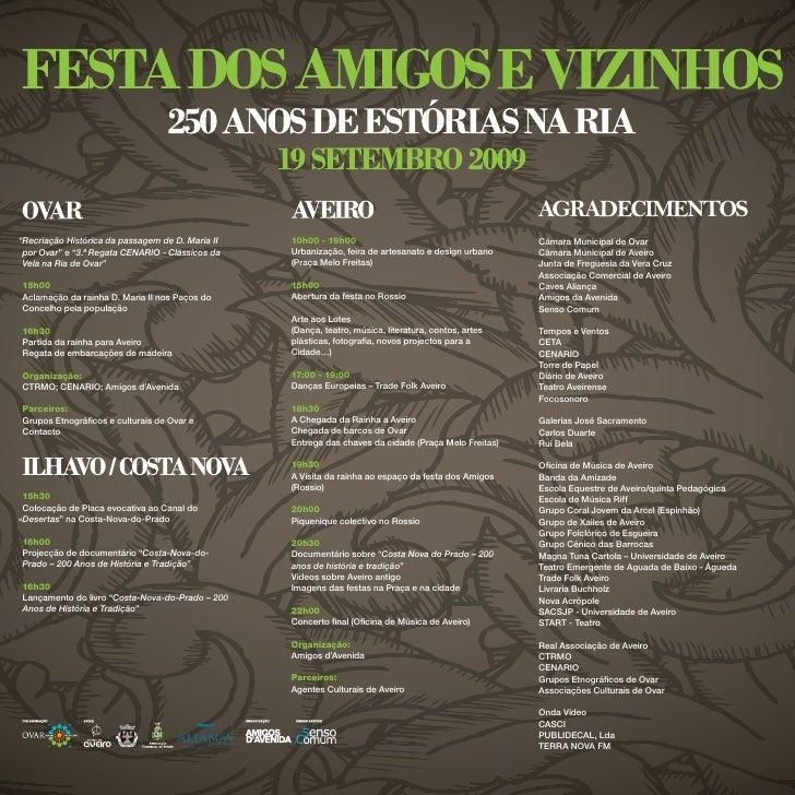 Festa Amigos Vizinhos Xl