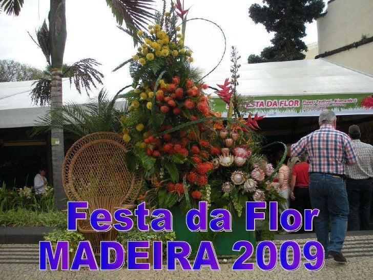 Festa da Flor  MADEIRA 2009