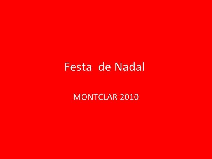 Festa  de Nadal  MONTCLAR 2010