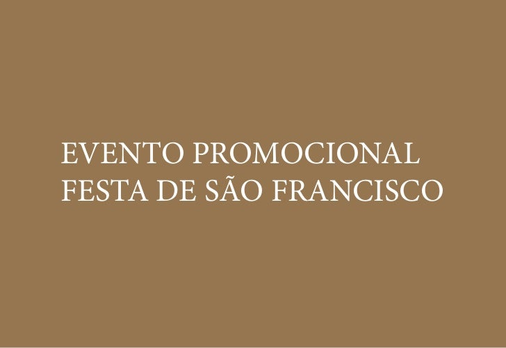 EVENTO PROMOCIONALFESTA DE SÃO FRANCISCO
