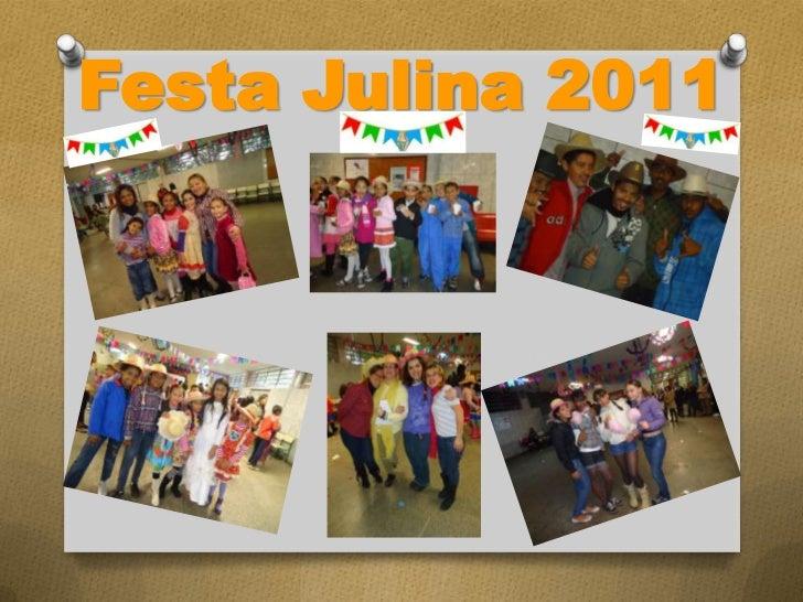 Festa Julina 2011<br />