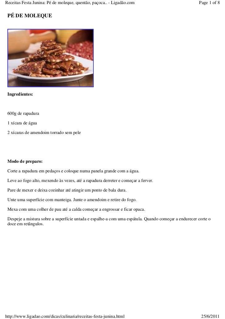 Receitas Festa Junina: Pé de moleque, quentão, paçoca.. - Ligadão.com                                 Page 1 of 8 PÉ DE MO...