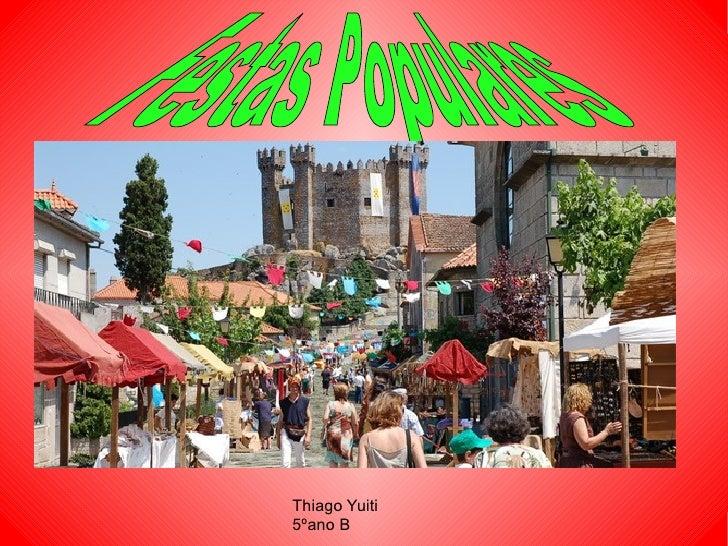Thiago Yuiti 5ºano B Festas Populares