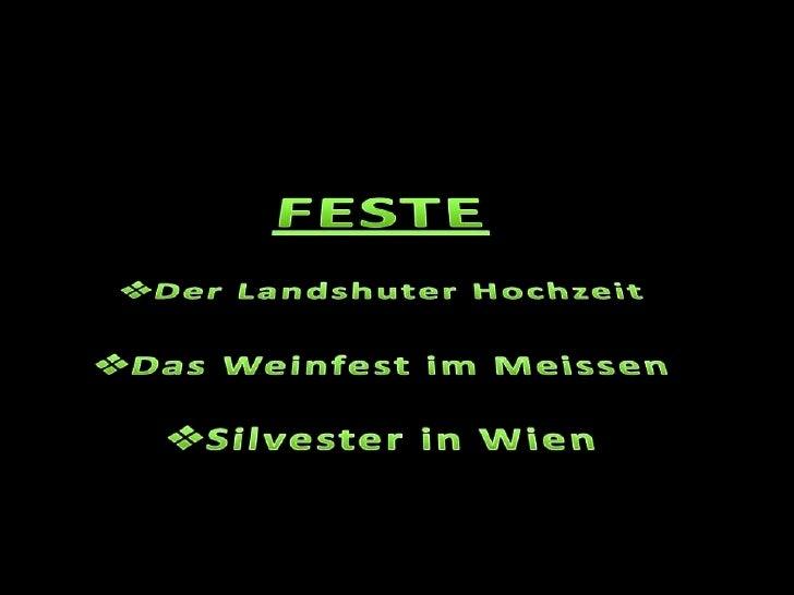 FESTE <br /><ul><li>DerLandshuterHochzeit