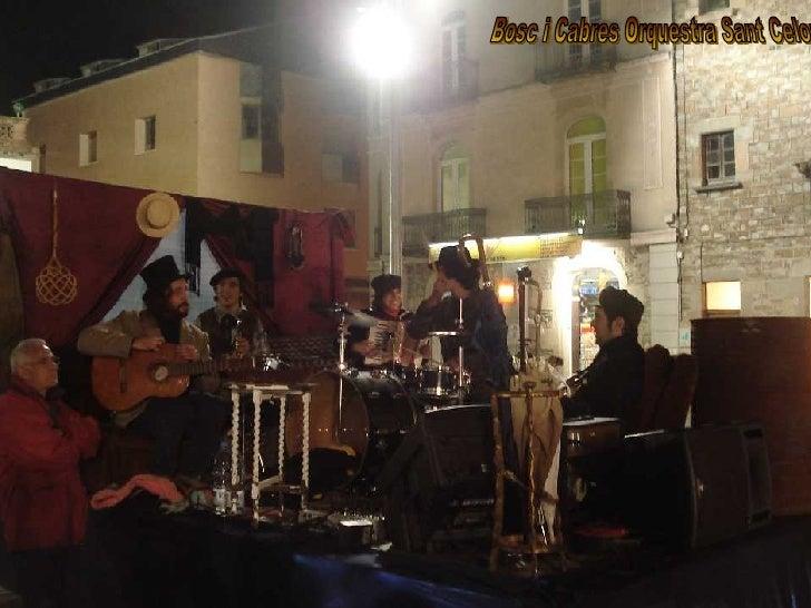 Bosc i Cabres Orquestra Sant Celoni