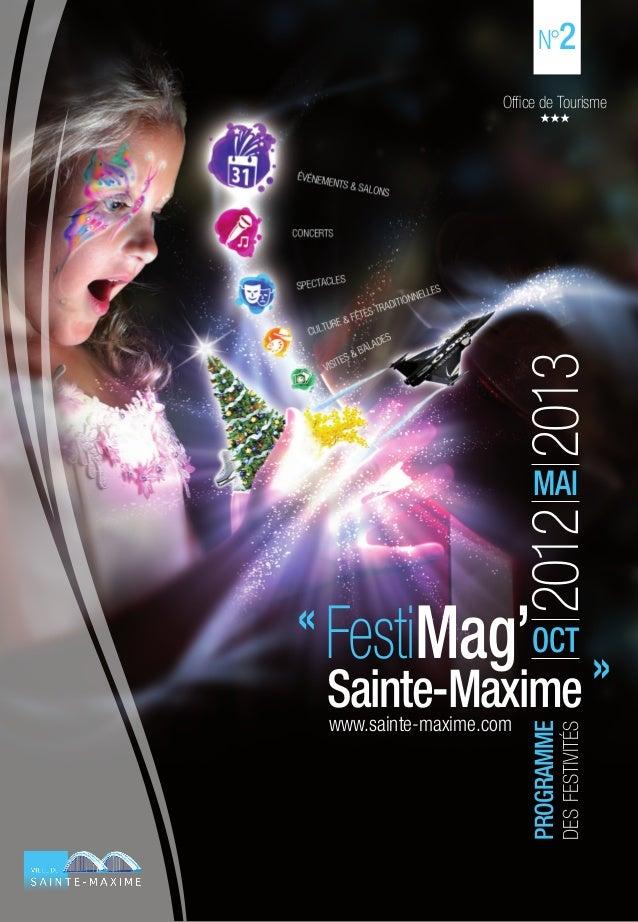 N°2                    Office de Tourisme                         2012 2013                           MAI« FestiMag'OCT  S...