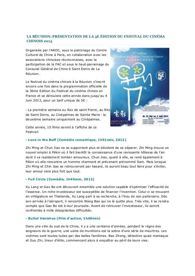LA RÉUNION: PRÉSENTATION DE LA 3E ÉDITION DU FESTIVAL DU CINÉMACHINOIS 2013Organisée par l'AROC, sous le patronage du Cent...