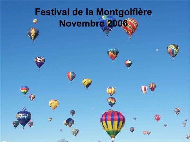 Festival de la Montgolfière Novembre 2006