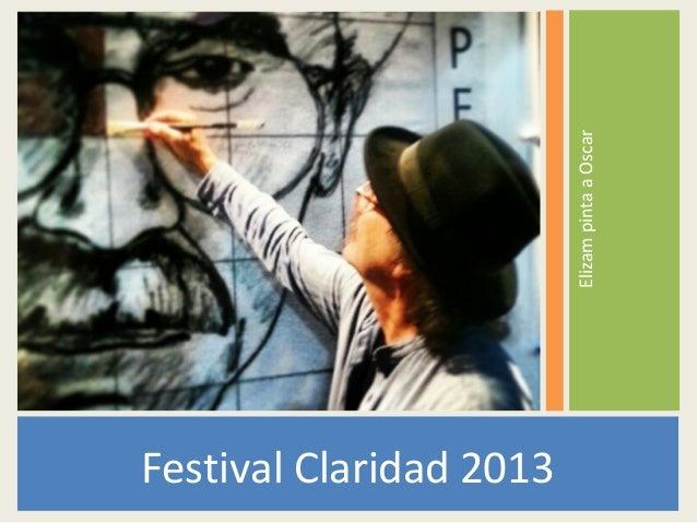 Elizam pinta a OscarFestival Claridad 2013