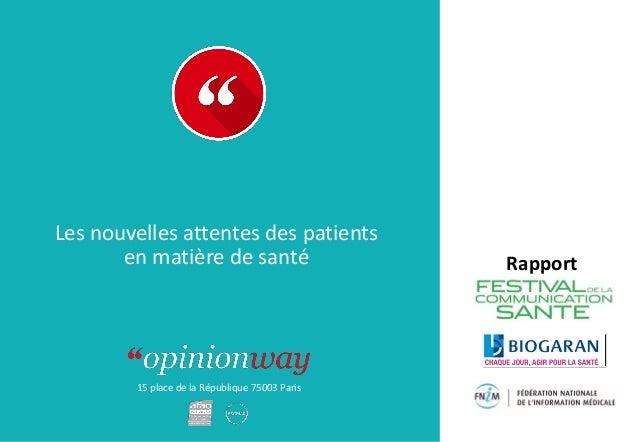 15 place de la République 75003 Paris Rapport Les nouvelles attentes des patients en matière de santé