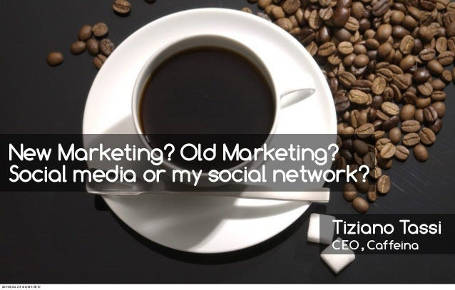 """Is """"New"""" Marketing """"Old"""" Marketing?"""